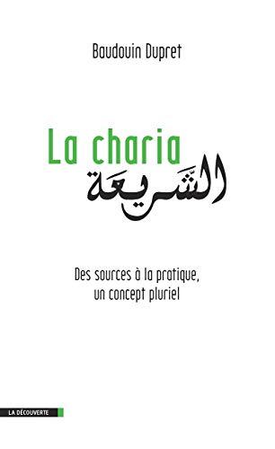 La charia: Dupret, Baudouin