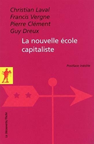 9782707174383: la nouvelle ecole capitaliste