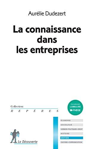 9782707174673: La connaissance dans les entreprises