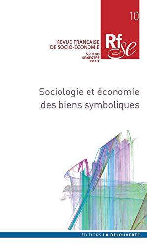 9782707174994: Revue française de socio-économie, N° 10, second semest : Sociologie et économie des biens symboliques