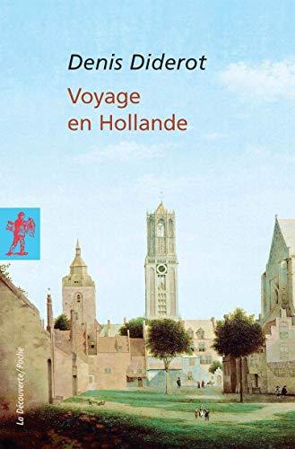 Voyage en Hollande: Diderot, Denis