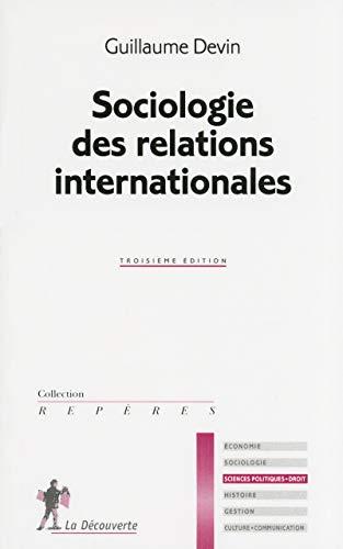 9782707176417: Sociologie des relations internationales