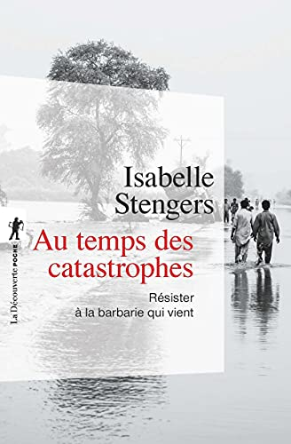 9782707177193: Au temps des catastrophes : R�sister � la barbarie qui vient (La D�couverte/Poche)