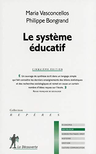 9782707177506: Le système éducatif
