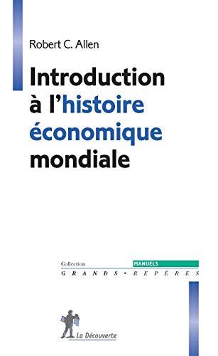 9782707177834: Introduction à l'histoire économique mondiale