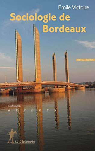 9782707178183: Sociologie de Bordeaux