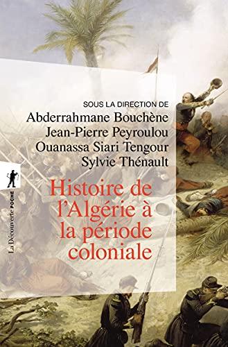 9782707178374: Histoire de l'Algérie à la période coloniale (1830-1962) (La Découverte/Poche)