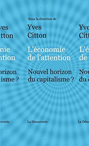 9782707178701: L'économie de l'attention