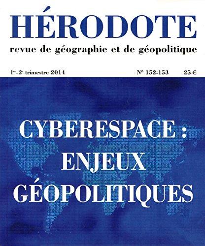 Cyberespace : enjeux géopolitiques: Béatrice Giblin, La découverte