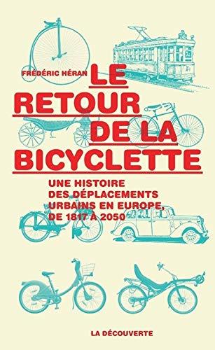 9782707182029: Le retour de la bicyclette