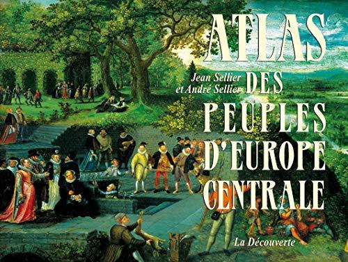 9782707182388: Atlas des peuples d'Europe centrale
