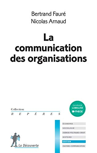 La communication des organisations - Nº 645: Arnaud, Nicolas