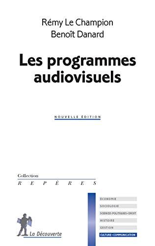 9782707183491: Les programmes audiovisuels