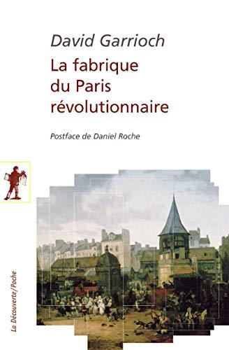9782707185341: La fabrique du Paris r�volutionnaire