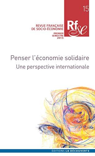 9782707185747: Repenser l'économie solidaire