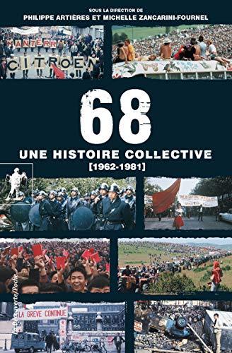 9782707185884: 68, une histoire collective (1962-1981)