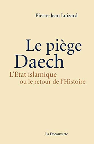 9782707185976: Le piège Daech