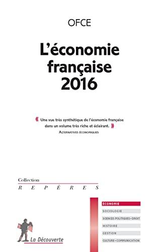 L'économie française 2016: OBSERVATOIRE FRANÇAIS DES