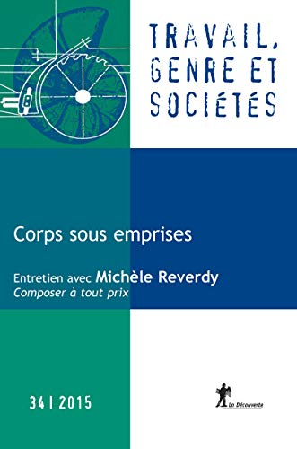 Corps sous emprises REVUE TRAVAIL, GENRE ET SOCIÉTÉS