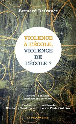 Violence à l'école, violence de l'école ? - Bernard DEFRANCE