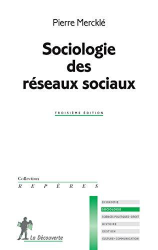 Sociologie des réseaux sociaux - Nº 398: Merckl�, Pierre