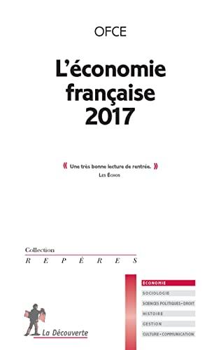 L'économie française 2017: OBSERVATOIRE FRANÇAIS DES