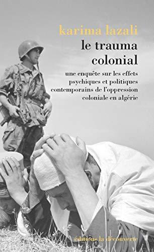 9782707199164: Le trauma colonial