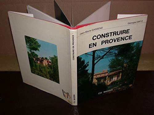9782707200143: Construire en Provence (French Edition)