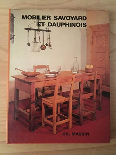Mobilier savoyard et dauphinois (French Edition): Oliver, Lucile