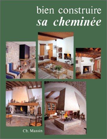 9782707200624: Bien construire sa cheminée