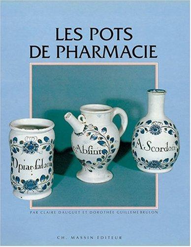 Les pots de pharmacie abebooks for Pharmacie de la claire