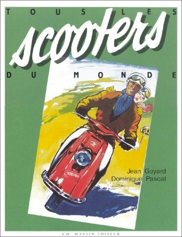 9782707201195: Tous les scooters du monde