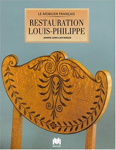Le Mobilier Francais. Restauration Louis-Philippe.