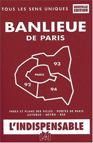 9782707202888: Atlas routiers : Plan de la banlieue de Paris - Départements 92 - 93 - 94