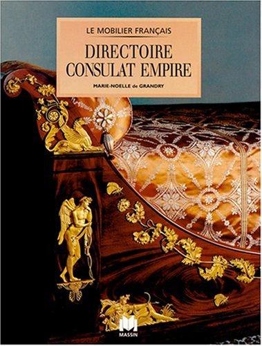 Mobilier Directoire, Empire: Grandry, Marie Noelle