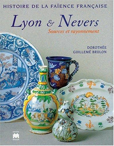 9782707203182: Faïences de Lyon et de Nevers
