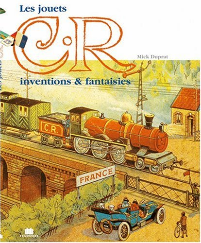 9782707203335: LES JOUETS C. ROSSIGNOL & C. ROITEL. Inventions & fantaisies