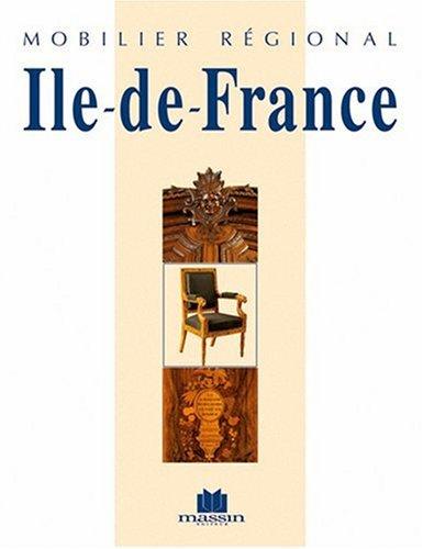MOBILIER REGIONAL. ILE-DE-FRANCE: Mannoni Edith