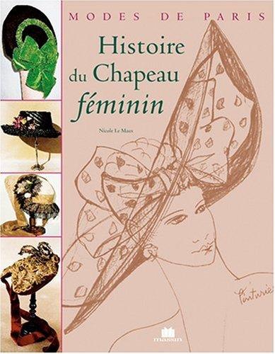 9782707204103: Histoire du chapeau féminin