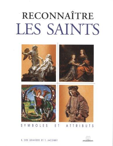 9782707204714: Reconnaitre les saints : Symboles et attributs