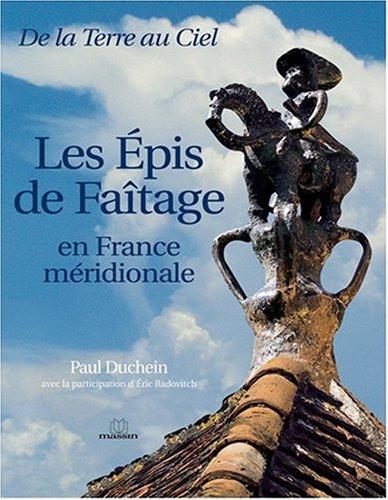9782707204776: Les épis de faîtage en France méridionale (French Edition)