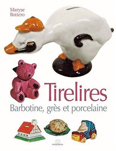 9782707204912: Tirelires : Barbotines, grès et porcelaine