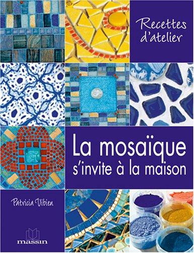 9782707205360: La mosa�que s'invite � la maison
