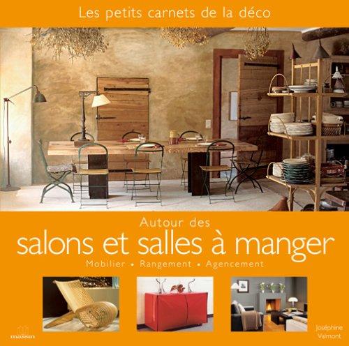 9782707205391: Autour des salons et salles à manger : Mobilier, Rangement, Agencement