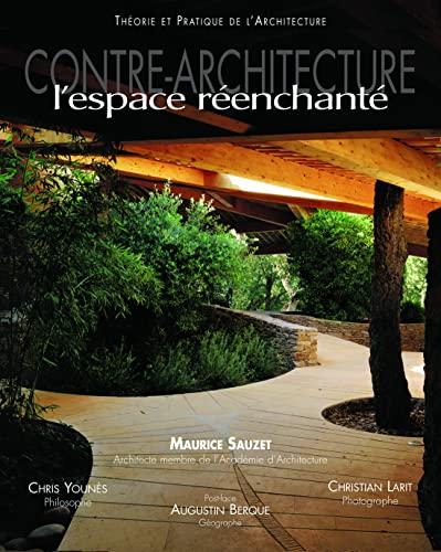 9782707206008: Contre-Architecture, L'espace réenchanté