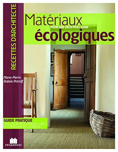 9782707206244: Matériaux écologiques