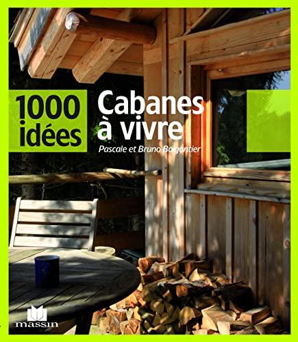 9782707207005: Cabanes à vivre (1000 idées)