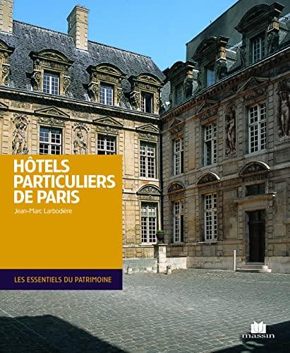 9782707207050: Hôtels particuliers de Paris (Les essentiels du patrimoine)