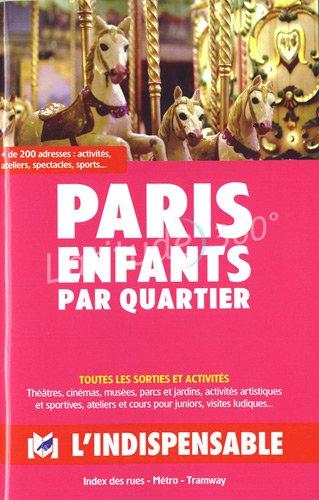 PARIS ENFANTS PAR QUARTIER: CHARIER SYLVIE