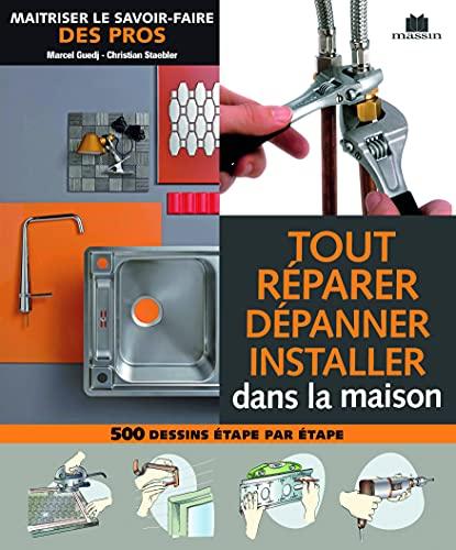 9782707207609: Tout réparer dépanner installer